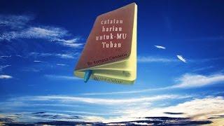 Luaskan hati Kami ya RaBB  - by gus iMM