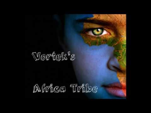 Vortek's  - Africa Tribe