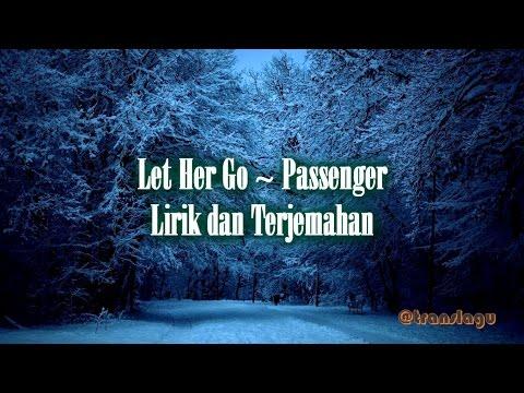 Lirik Let Her Go ~ Passenger dan Terjemahan