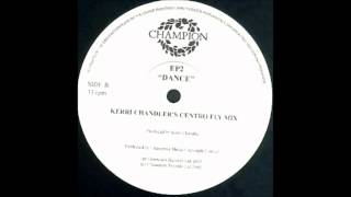 Earth People - Dance (Kerri Chandler