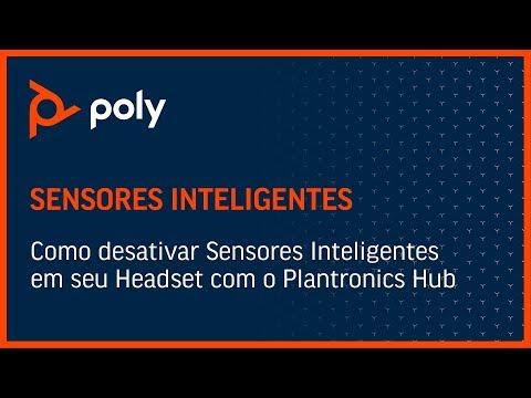 Como desativar Sensores Inteligentes em seu Headset com o Plantronics Hub