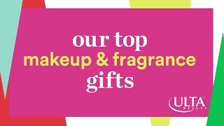 Ulta Beauty's Picks for Top Makeup and Fragrance Gifts | Ulta Beauty
