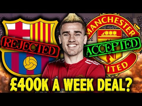 Antoine Griezmann REJECTS Barcelona For £400k Per Week Deal With Manchester United?! | Euro Round-Up