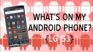 What's on my Android Phone? May 2015! | SoleilTech