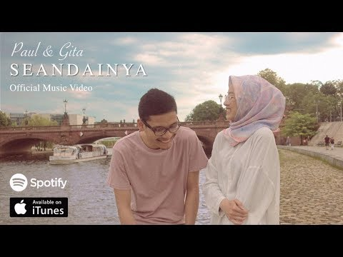 Paul & Gita - Seandainya (Official Music Video)
