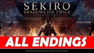 Sekiro Shadows Die Twice - All 4 Endings (Shura / Immortal Severance / Purification / Return)