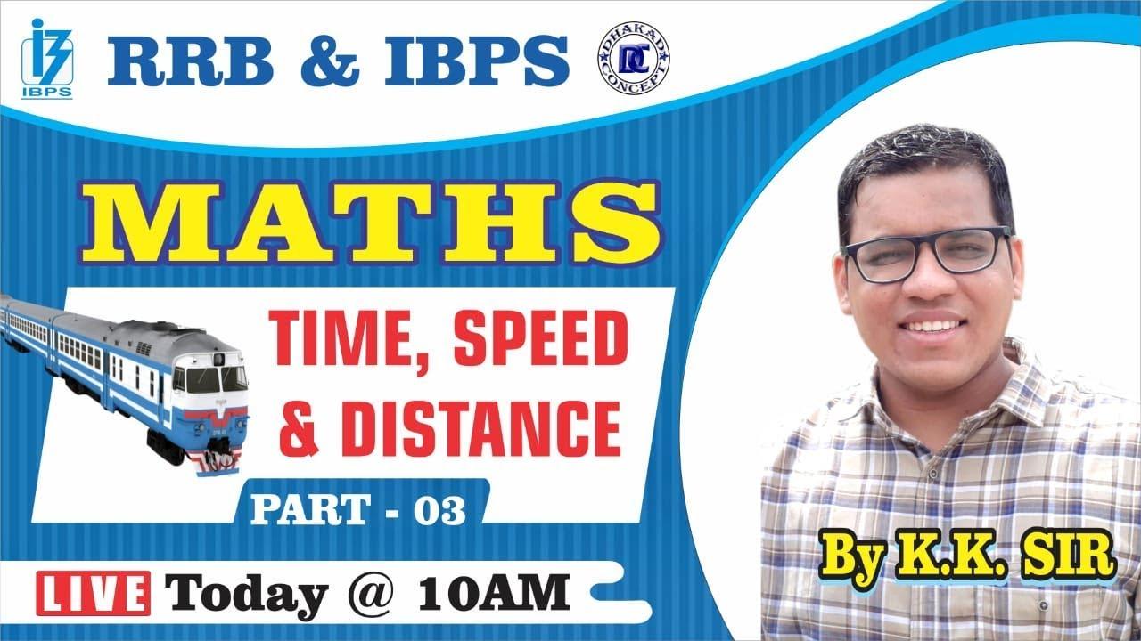 [13] IBPS RRB Clerk/PO Crash Course | Maths online Classes | Time, Speed & Distance - 3