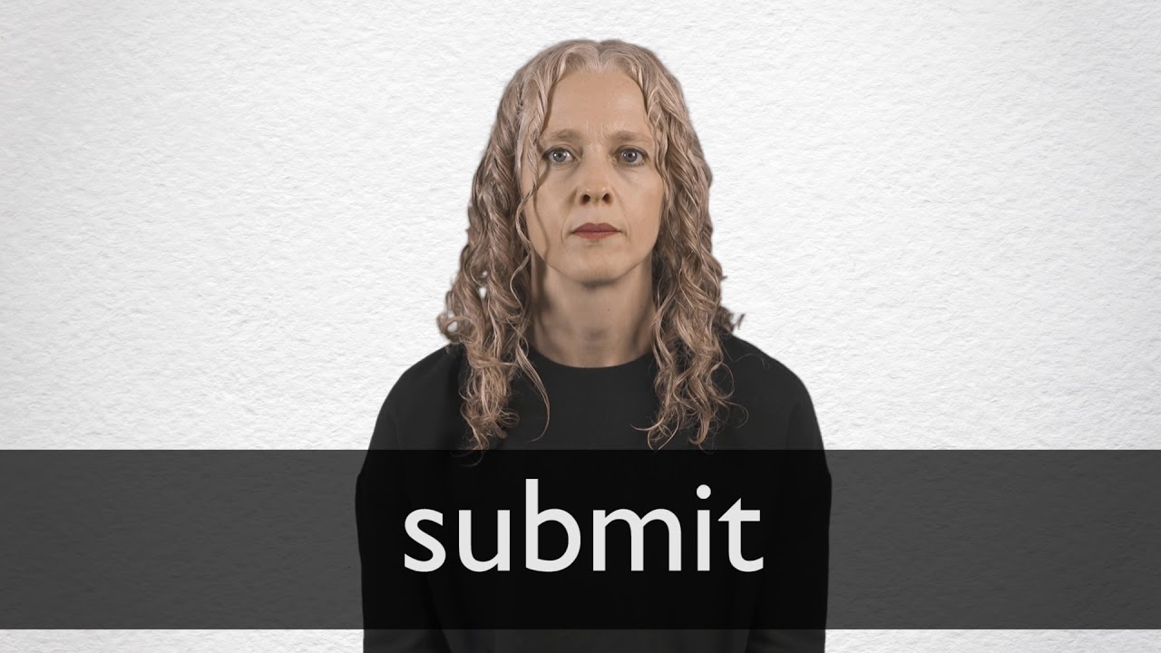 How to pronounce SUBMIT in British English