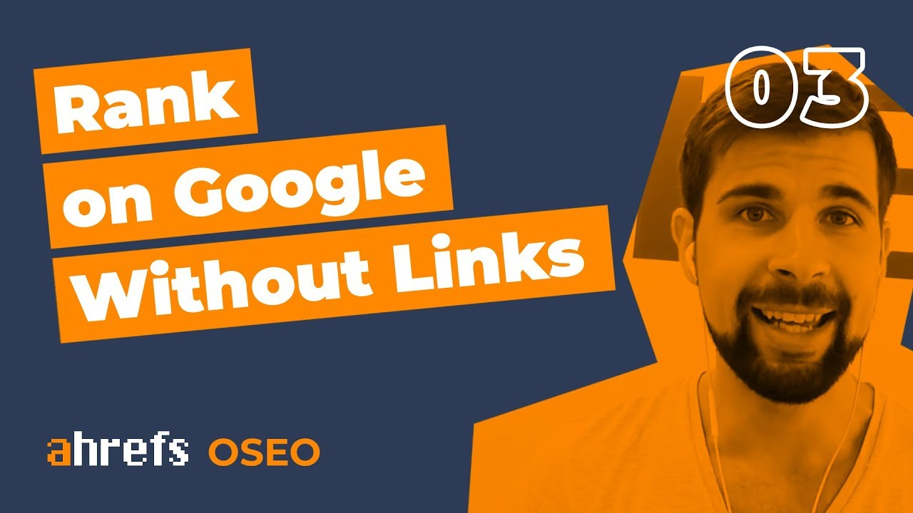Can you Rank on Google WITHOUT Links? [OSEO-03]