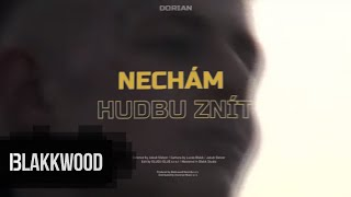 Dorian - Necham hudbu znit (Official video)