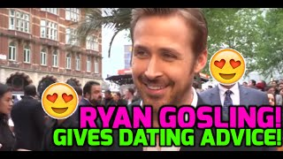 The Nice Guys: RYAN GOSLING dishes out dating advice!