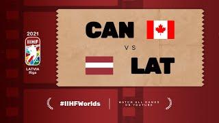 Canada – Latvia | Live | Group B | 2021 IIHF Ice Hockey World Championship
