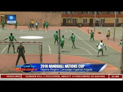 Nigeria Begins Handball Campaign Against Angola | Sports Tonight |