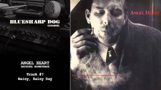 Angel Heart Original Soundtrack: Track #7. Rainy, Rainy Day