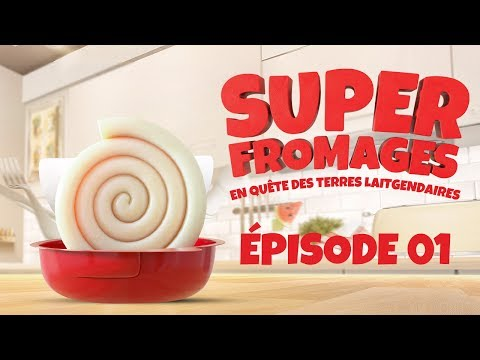 SUPER FROMAGES E01 -
