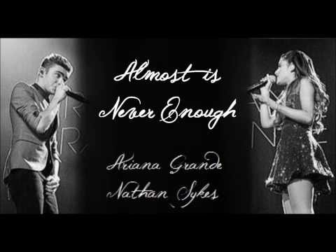 Almost is Never Enough  Ariana Grande ft Nathan Sykes Full studio version w Lyrics