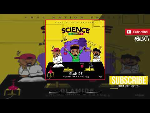 Olamide - Science Student (OFFICIAL AUDIO 2018),Olamide - Science Student (OFFICIAL AUDIO 2018) download