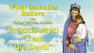 Francis says: \
