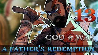 [13] A Father's Redemption (Let's Play God of War [2018] w/ GaLm)