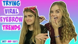 Trying Viral Eyebrow Trends on Instagram Challenge ~ Jacy and Kacy