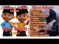 Mantap Jiwa Full Album Sholawat Merdu Versi Upin Ipin