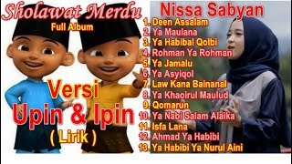 Download lagu Full Album Sholawat Merdu Versi Upin Ipin Nissa Sabyan Full Album Deen Assalam Ya Maulana Nissa MP3