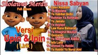 Download Full Album Sholawat Merdu Versi Upin Ipin | Nissa Sabyan Full Album Deen Assalam | Ya Maulana Nissa