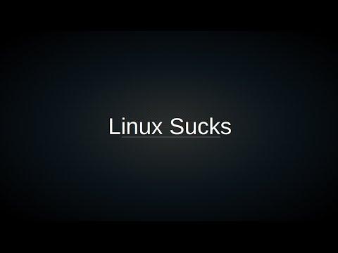 """""""Linux Sucks"""" - 2016"""