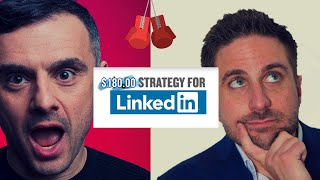 THE $180 LINKEDIN STRATEGY | CALLING OUT #GARYVEE