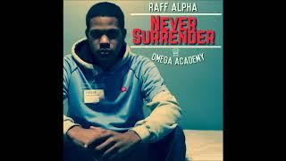 Raff Alpha - Never Surrender (Full Mixtape)