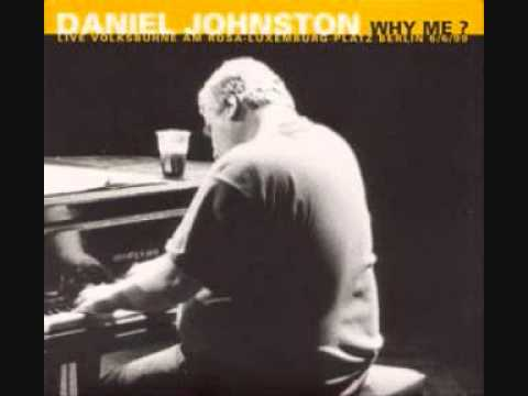 DANIEL JOHNSTON Live And Let Die