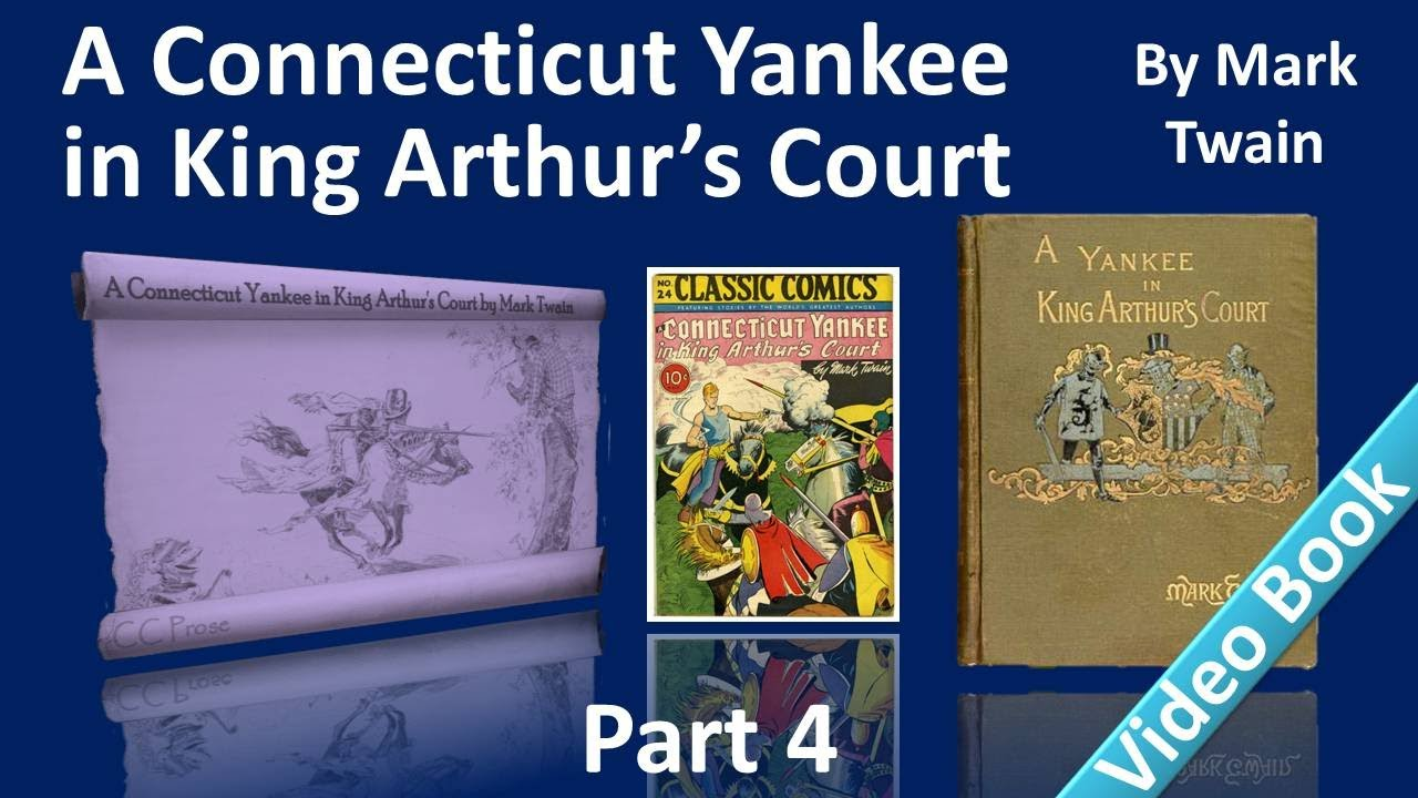 an introduction to a connecticut yankee in king arthurs court Read chapter v: an inspiration of a connecticut yankee in king arthur's court by mark twain the text begins: i was so tired that even my fears were not able to keep me awake long.