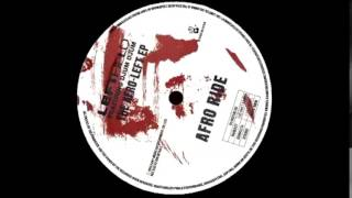 Leftfield Featuring Djum Djum ‎- Afro Ride