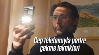 Cep telefonuyla portre fotoğraf çekme teknikleri