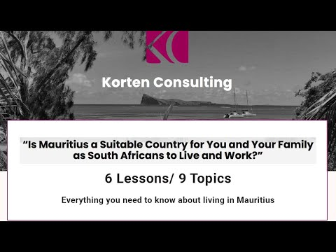 Living and Working in Mauritius (Intro) - Mark Korten