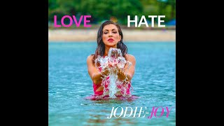 Love Hate Official Music Video - Jodie-Joy