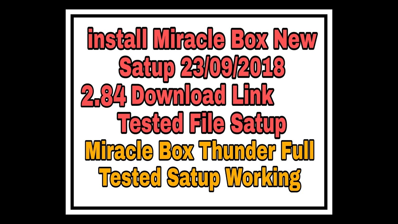 install Miracle Box 2.84      New Setup  2018