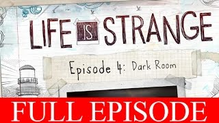 Life is Strange Episode 4 Walkthrough Full Episode Dark Room Gameplay Let