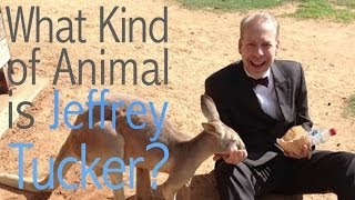 What Kind of Animal is Jeffrey Tucker