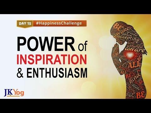The Power of Inspiration and Enthusiasm   Happiness Challenge Day 15   Swami Mukundananda   JKYog
