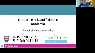 Embracing risk and failure in academia Presented by Abigail Mcquatters-Gollop