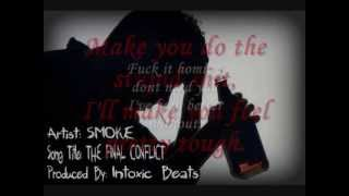 The Final Conflict - Smoke (Produced By: Intoxic Beats)