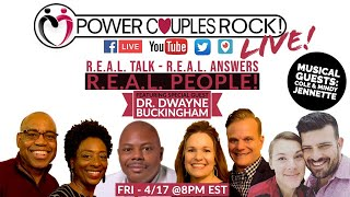 R.E.A.L. Talk - R.E.A.L. Answers - R.E.A.L. People! - Power Couples Rock LIVE!