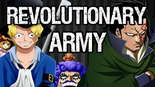 The Revolutionary Army! Their Importance In One Piece