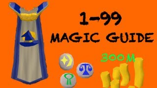 Runescape: 1-99 Magic Guide to 300mil!