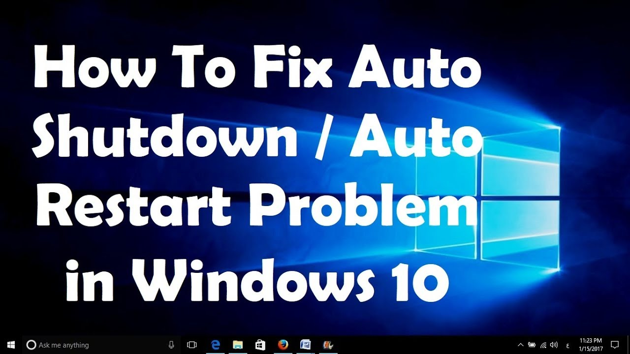 How To Fix Auto Restart Problem In Windows 10 Youtube