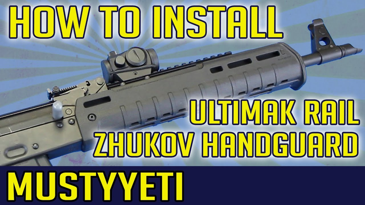 HOW TO INSTALL UltiMAK Rail with Magpul Zhukov Handguard | MustyYeti