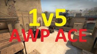 CSGO : 1v5 AWP Ace