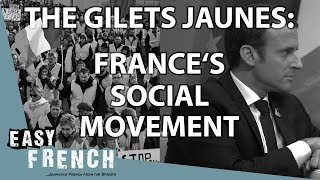 The gilets jaunes, a citizens movement | Super Easy French 56