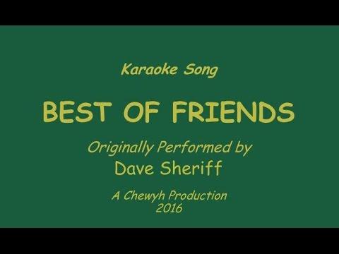 Best of Friends - Karaoke (Dave Sheriff version)